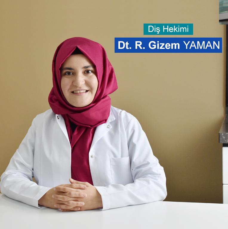 Dt. R. Gizem YAMAN